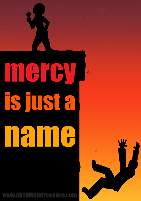 Mercy is Just a Name by lirvilas